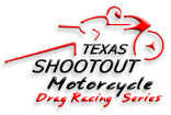 Texas Shootout Drag Bike Racing Series Galleries